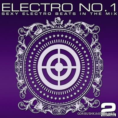 [Tunnel Records] Electro No.1 vol 2 [2010] / 2xCD / Mixed by Chris Kensington & Miss Gee