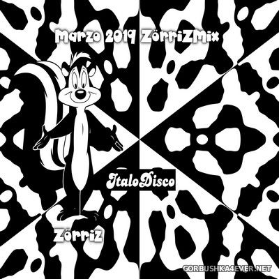 ZorriZ - Italo Disco Marzo Mix 2019
