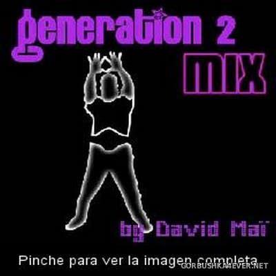 Generation Mix 2 [2003] by David Maï