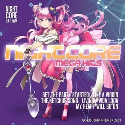 Nightcore DJ Team - Nightcore Mega Hits [2018]