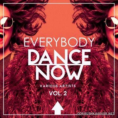 Everybody Dance Now vol 2 [2019]