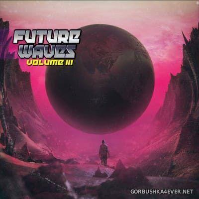 Future Waves vol 3 [2018]