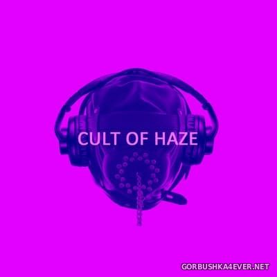 Cult Of Haze - Cult Of Haze [2019]