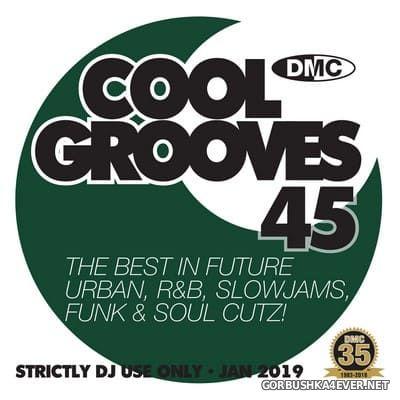 [DMC] Cool Grooves vol 45 [2019]