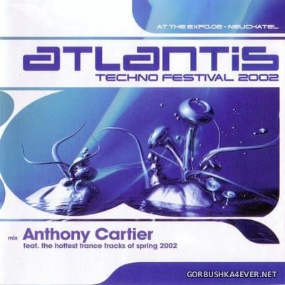 [Energetic Records] Atlantis 2002 [2002] Mixed by Anthony Cartier