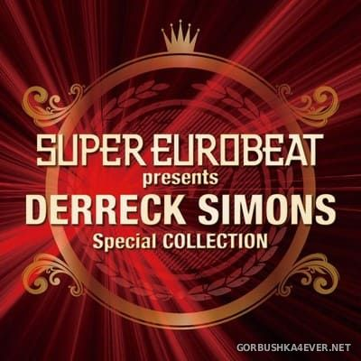 Super Eurobeat presents Derreck Simons (Special Collection) [2010]