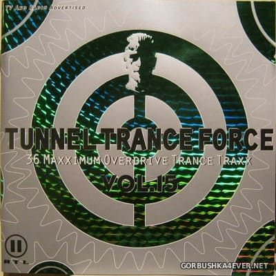 Tunnel Trance Force vol 15 [2000] / 2xCD / Mixed by DJ Dean