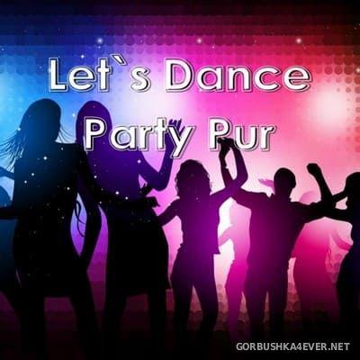 Let's Dance (Party Pur) [2019]