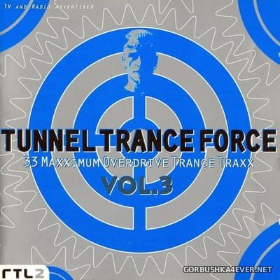 Tunnel Trance Force vol 3 [1997] / 2xCD / Mixed by DJ Dean