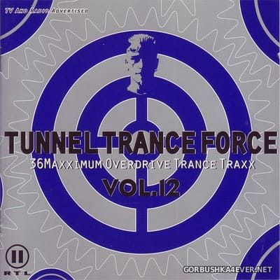 Tunnel Trance Force vol 12 [2000] / 2xCD / Mixed by DJ Dean