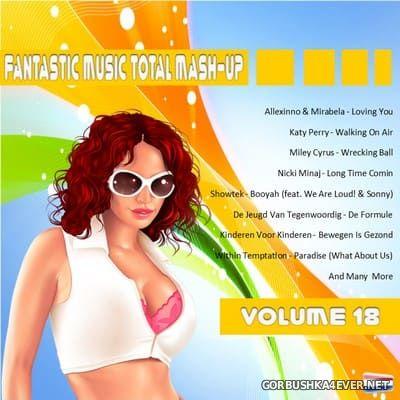 [Fantastic Music] Total Mash Up vol 18 [2013]
