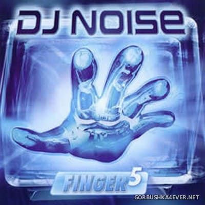 [ZAP Music] Finger 5 [2005] Mixed by DJ Noise