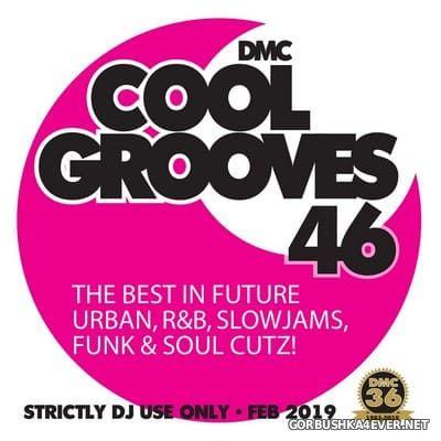[DMC] Cool Grooves vol 46 [2019]