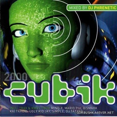 [Energetic Records] Cubik 2000 [2000] Mixed by DJ Phrenetic