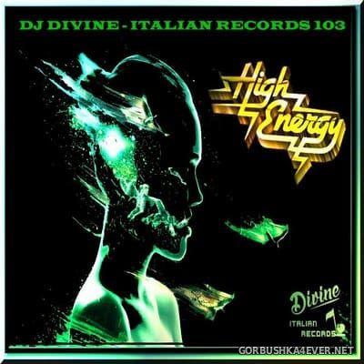 DJ Divine - Divine Italian Records 103 [2019]