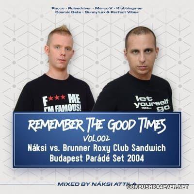 Remember The Good Times vol 2 [2018] by Náksi
