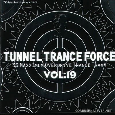 Tunnel Trance Force vol 19 [2001] / 2xCD / Mixed by DJ Dean