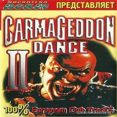 [Дискотека Вояж] Сarmageddon Dance vol 2 [2000]
