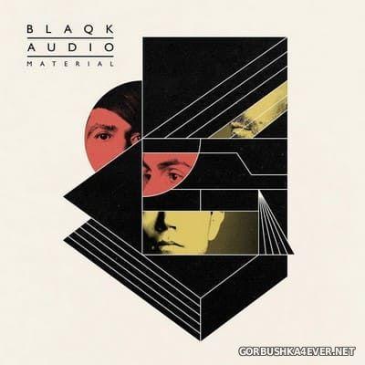 Blaqk Audio - Material [2016]