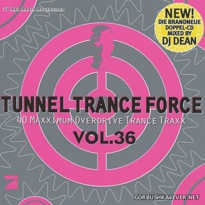 Tunnel Trance Force vol 36 [2006] / 2xCD / Mixed by DJ Dean