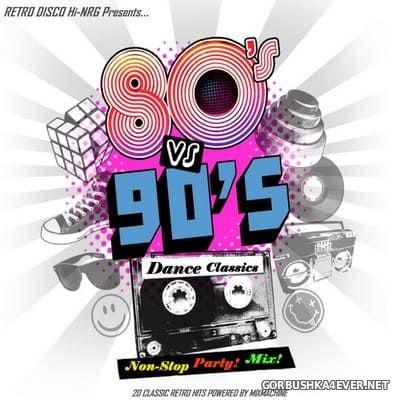 80s vs 90s Dance Classics - Non-Stop Party Mix! [2019]