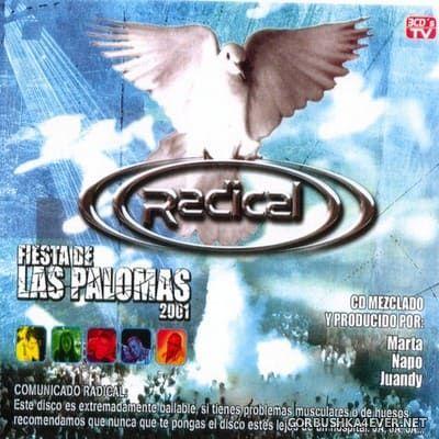 [Bit Music] Radical - Fiesta De Las Palomas 2001 / 3xCD / Mixed by DJ Juandy, DJ Marta & DJ Napo