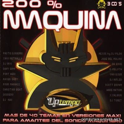 [Tempo Music] ‎200% Maquina vol 1 [2002] / 3xCD