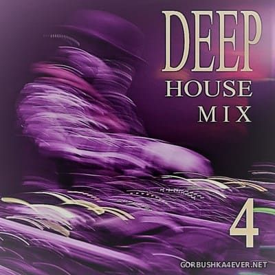 Deep House Mix 4 [2019] by Kohl's Uncle
