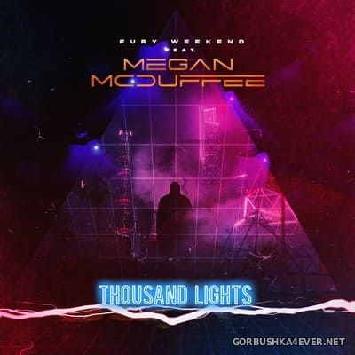Fury Weekend - Thousand Lights [2019]