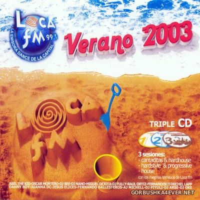 [Dreams Corporation] Loca FM - Verano 2003 [2003] / 3xCD