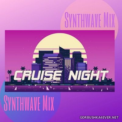 Cruise Night Synthwave Mix [2019]