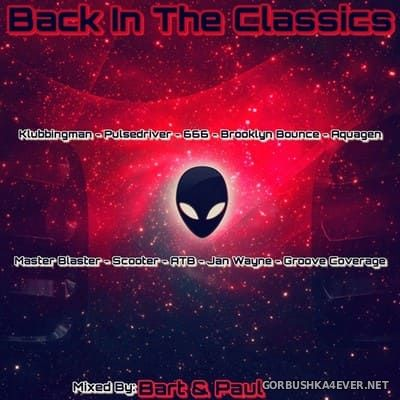 Back In The Classics [2019] Mixed by Bart & Paul