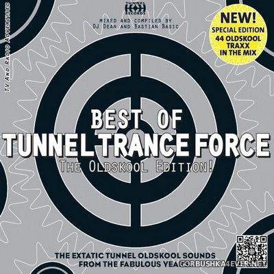 Tunnel Trance Force - Best Of (The Oldskool Edition) [2012] / 2xCD / Mixed by DJ Dean & Bastian Basic