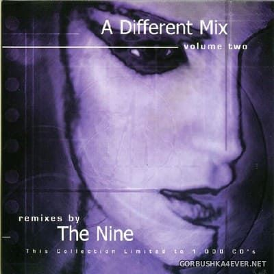 A Different Mix Volume Two (Remixes By The Nine) [2000]
