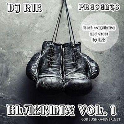 DJ Rik - Blackmix vol 1 [2019]