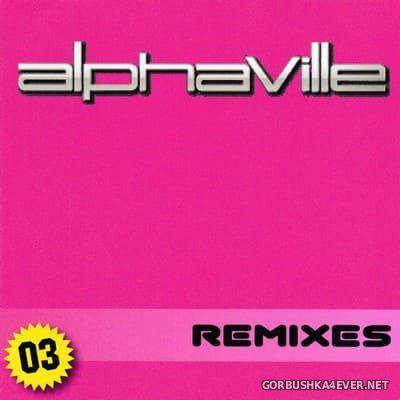 Alphaville - Remixes vol 3 [2016]