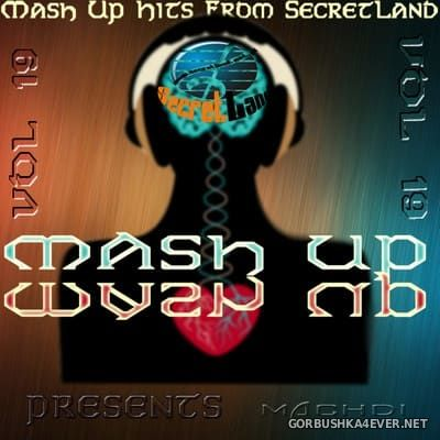SecretLand Mash Up Hits vol 19 [2019]