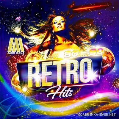 DJ Alex Mega - 80-90 Retro Hits [2019]