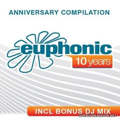 Euphonic - 10 Years Anniversary Compilation (Mixed by Kyau & Albert) [2007]