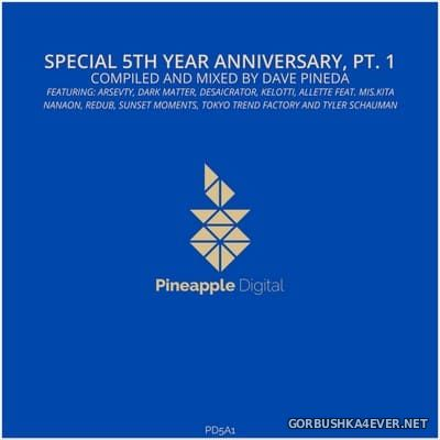 Special 5th Year Anniversary (Part 1) [2019] Mixed by Dave Pineda
