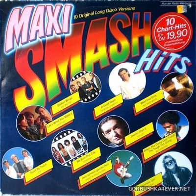 [CBS] Maxi Smash Hits (10 Original Long Disco Versions) [1986]