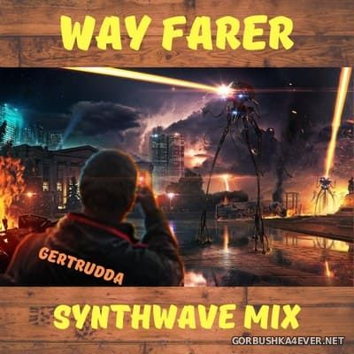 Way Farer Synthwave Mix [2019]