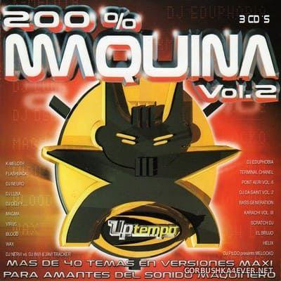 [Tempo Music] 200% Maquina vol 2 [2002] / 3xCD