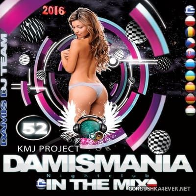Damismania In The Mix 52 [2016]