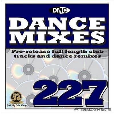 [DMC] Dance Mixes 227 [2019]
