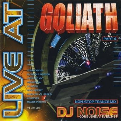 [DJ Beat Records] Live At Goliath 4 [1999] Mixed by DJ Noise