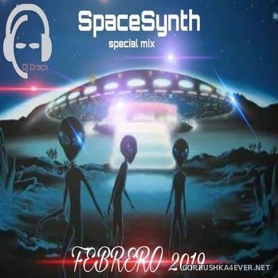 DJ Drack - SpaceSynth Special Febrero Mix 2019