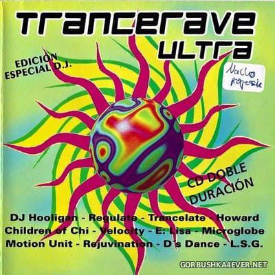 [Trance Box] Trancerave Ultra [1995]