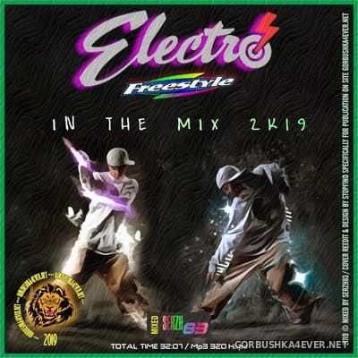 Electro Freestyle In The Mix 2K19 by Serzh83