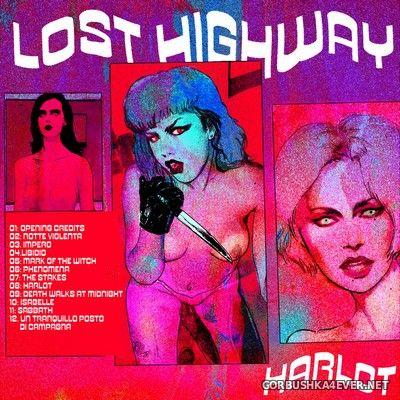 Lost Highway - Harlot [2019]
